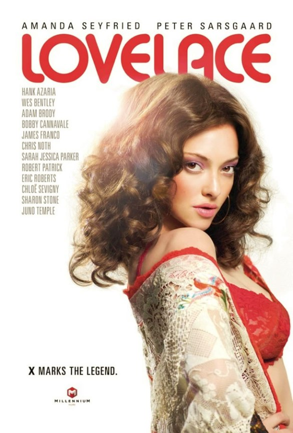 Lovelace – Starring Amanda Seyfried & Peter Sarsgaard.  Directed by Jeffrey Friedman & Rob Epstein.  Written by Andy Bellin.